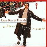Smooth Jazz Christmas ~ Dave Koz