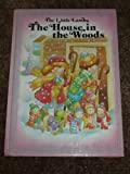 img - for The House in the Woods (Little Lambs) book / textbook / text book
