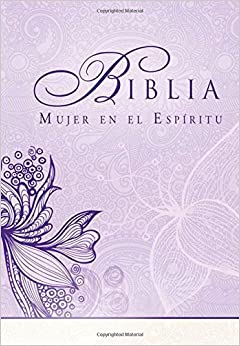 Biblia Mujer en el Espíritu (Tapa dura): Reina-Valera 1960 (Spanish
