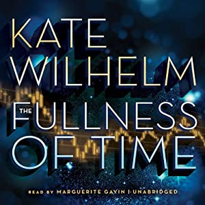 The Fullness of Time Audiobook