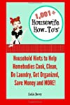 1,001+ Housewife How-To's: Household...