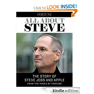 All About Steve: The Story of Steve Jobs and Apple from the Pages of Fortune