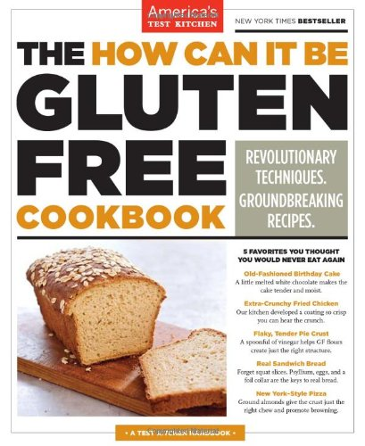 The How Can It Be Gluten Free Cookbook by Editors at America's Test Kitchen