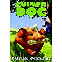 Guinea Dog Audiobook by Patrick Jennings Narrated by Jesse Bernstein