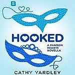 Hooked: A Geek Girl Rom Com | Cathy Yardley