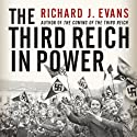 The Third Reich in Power (       UNABRIDGED) by Richard J. Evans Narrated by Sean Pratt