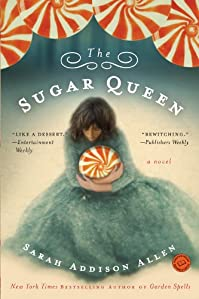 The Sugar Queen by Sarah Addison Allen ebook deal