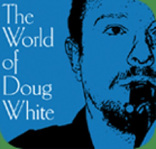 The World of Doug White by Doug White