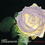 """Shoshanimvon """"Klezmers Techter"""""""
