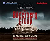 Daniel Estulin The True Story of the Bilderberg Group