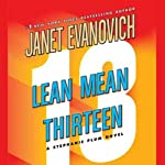 Lean Mean Thirteen (       UNABRIDGED) by Janet Evanovich Narrated by Lorelei King