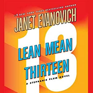 Lean Mean Thirteen | [Janet Evanovich]