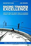 Racing Towards Excellence [Paperback]