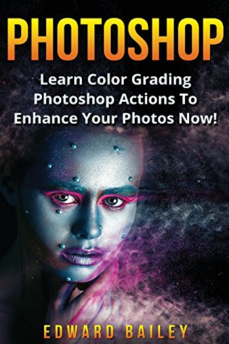 photoshop-learn-color-grading-photoshop-actions-to-enhance-your-photos-now-volume-2-step-by-step-pic
