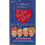 """The Story of """"I Love Lucy"""" ~ Bart Andrews"""
