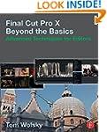 Final Cut Pro X Beyond the Basics: Ad...