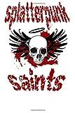 Splatterpunk Saints 2013: An Anthology for Charity