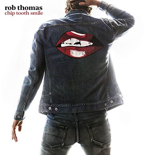 CD : Rob Thomas - Chip Tooth Smile (CD)