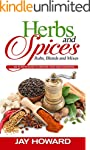 Herbs & Spices: Rubs, Blends and Mixe...