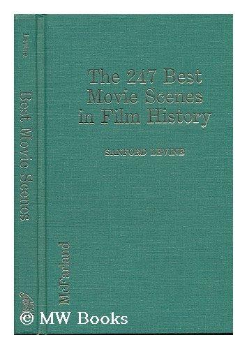 The 247 Best Movie Scenes In Film History