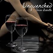 Unquenched | [Jorie Dakelle]