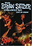 The Brian Setzer Orchestra - Live in Japan