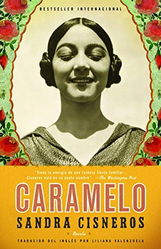 Caramelo: En Espanol (Spanish Edition) [Sandra Cisneros] (Tapa Blanda)