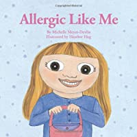 Allergic Like Me by AuthorHouse