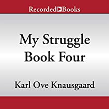My Struggle, Book 4 (       UNABRIDGED) by Karl Ove Knausgaard, Don Bartlett - translator Narrated by Edoardo Ballerini