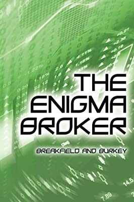 The Enigma Broker (The Enigma Series) (Volume 8)