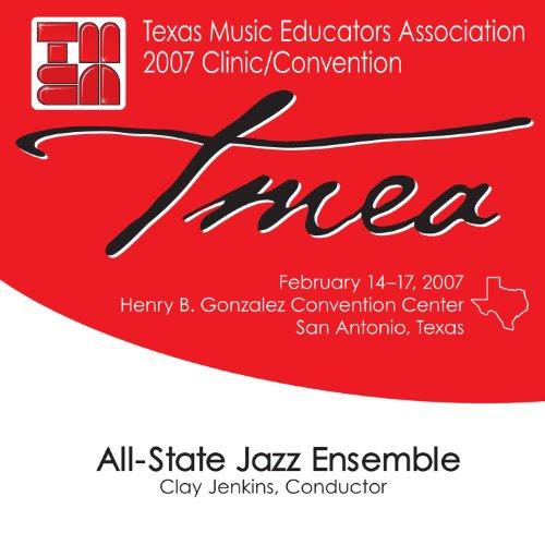 2007-texas-music-educators-association-tmea-all-state-jazz-ensemble