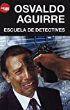 img - for Escuela de detectives (Spanish Edition) book / textbook / text book