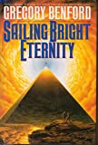SAILING BRIGHT ETERNITY (Bantam Spectra Book)