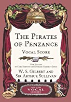 The Pirates of Penzance Vocal Score (Dover Vocal Scores)