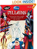 Learn to Draw Disney's Villains: Featuring favorite villains, including Captain Hook, Cruella de Vil, Jafar, and others! (Licensed Learn to Draw)