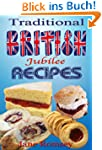 Traditional British Jubilee Recipes....