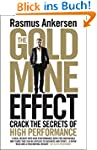 The Gold Mine Effect: Crack the Secre...