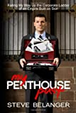 My Penthouse Past: Failing My Way Up the Corporate Ladder  of an Empire Built on Skin