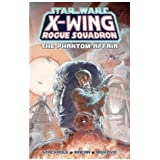 Star Wars: X-Wing Rogue Squadron: The Phantom Affair
