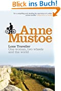 Lone Traveller: One Woman, Two Wheels and the World