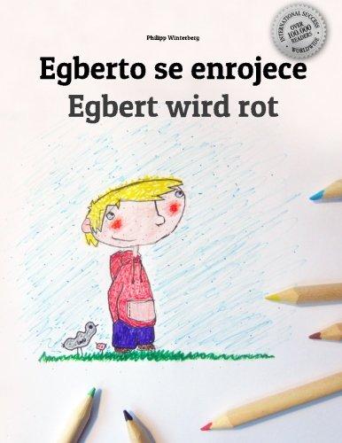 Egberto se enrojece/Egbert wird rot: Libro infantil para colorear español-alemán (Edición bilingüe)