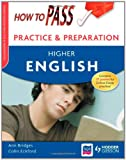How to Pass Practice and Preparation: Higher English Ann Bridges