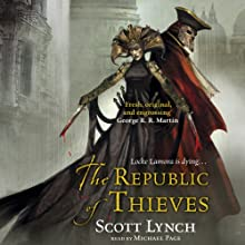 The Republic of Thieves | Livre audio Auteur(s) : Scott Lynch Narrateur(s) : Michael Page