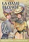 La dame blonde : Une aventure d'Arsène Lupin par Leblanc