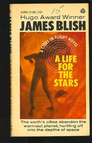 A life for the stars, James Blish