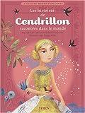 echange, troc Fabienne Morel, Gilles Bizouerne - Les histoires de Cendrillon racontées dans le monde