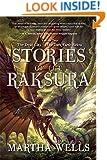 Stories of the Raksura: Volume Two: The Dead City & The Dark Earth Below