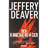 "Der Knochenj�gervon ""Jeffery Deaver"""