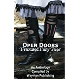 Open Doors: Fractured Fairy Tales ~ Wayman Publishing
