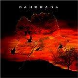 Bandhada [Us Import] by Bandhada
